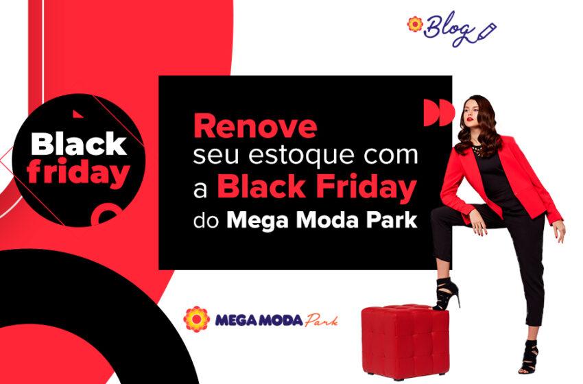 Black Friday Mega Moda Park