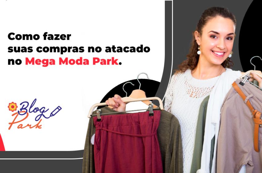 Compras no atacado no Mega Moda Park