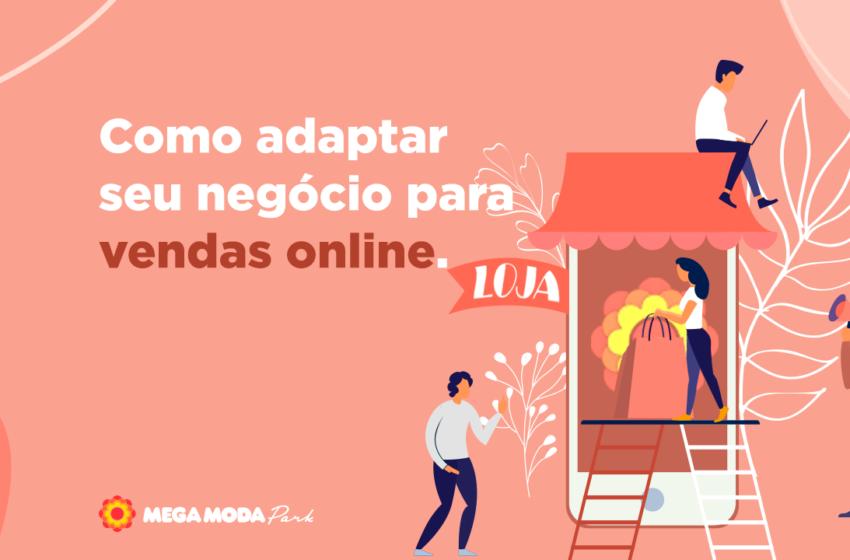 Como adaptar seu negócio para vendas online