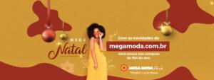 Com as novidades do megamoda.com.br você arrasa nas compras de fim de ano